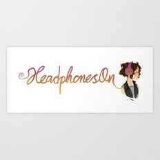 Headphones On Art Print