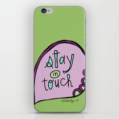 Stay In Touch iPhone & iPod Skin