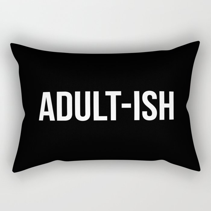 Adult-ish Funny Quote Rectangular Pillow