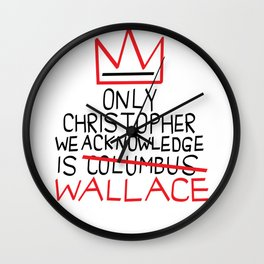 Biggiesmalls Only Christopher We Acknowledge Is Wallace Wall Clock