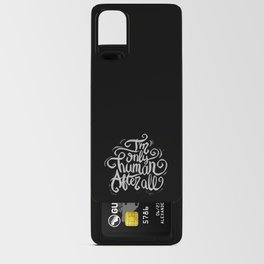 I'm only human after all Android Card Case