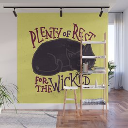Rest for the Wicked Wall Mural
