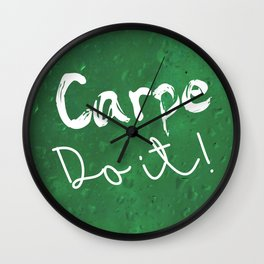 Carpe Do it! (green rain) Wall Clock
