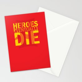 Heroes Eventually Die Stationery Cards