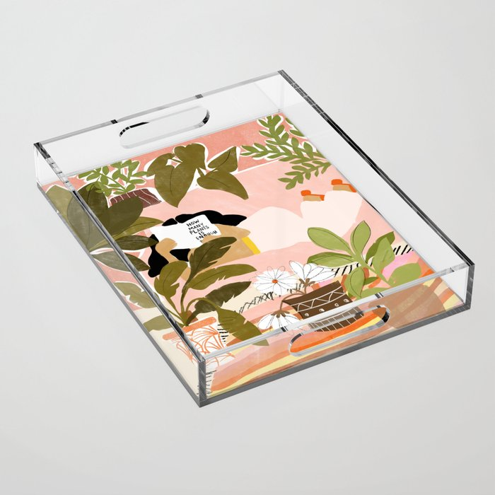 How Many Plants Is Enough Plants? Acrylic Tray
