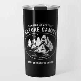 camping adventure nature camper Travel Mug