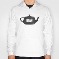 utah Hoodies featuring Utah Teapot by Chad Ashley