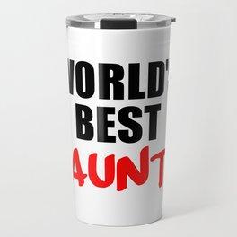 worlds best aunt funny sayings and logos Travel Mug