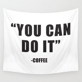 You can do it Wall Tapestry