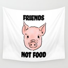 Cute Pig Vegan Friends Not Food Illustration Wall Tapestry