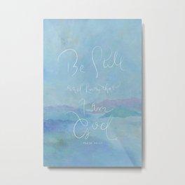Be Still - Psalm 46:10 / Ocean Metal Print