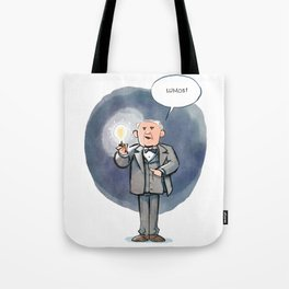 Thomas Edison - Lumos! Tote Bag