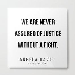 5    |  Angela Davis | Angela Davis Quotes |200609 Metal Print