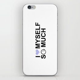 i love myself so much for men iPhone Skin