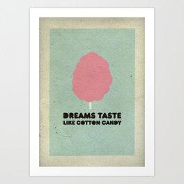 Dreams Taste Like Cotton Candy Art Print