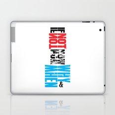 If not now? Laptop & iPad Skin