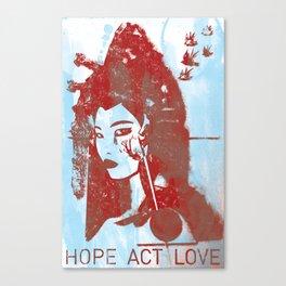 Hope, Act, Love Canvas Print