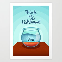 Think Out of the Fishbowl Art Print