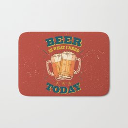 Beer is what i need today, vintage poster, red Bath Mat