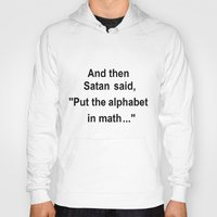 math Hoodies featuring Math by Lyre Aloise