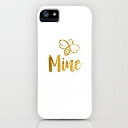 Bee Mine iPhone Case