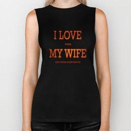 I love my wife and guns Biker Tank