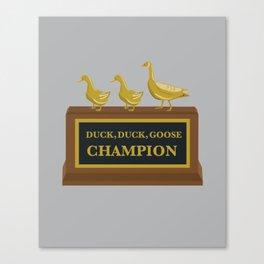 Duck, Duck, Goose Champion Canvas Print