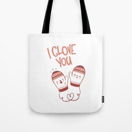 I glove you Tote Bag