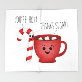 You're Hot! Thanks Sugar! Candy Cane & Hot Chocolate Couple Throw Blanket