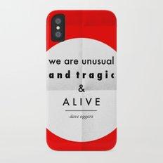eggers - we are unusual & tragic & alive iPhone X Slim Case