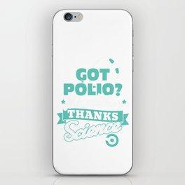 Vaccinate Vaccine Funny Sarcastic design - Thanks Science iPhone Skin