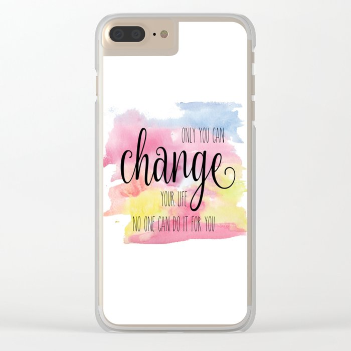 Only you can Clear iPhone Case