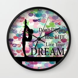 Gymnastics Live Your Dream Design Wall Clock