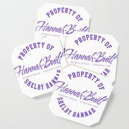 Property of Shelby Hannah Coaster