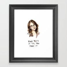 Tina Fey'k It Til You Make It - Watercolor Tina Fey Illustration Framed Art Print