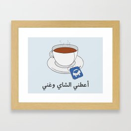 Give Me Tea & Sing Framed Art Print