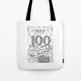 Feed just one Tote Bag