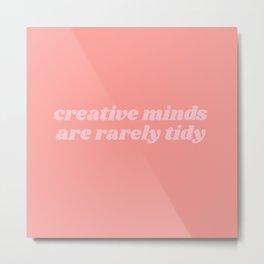 creative minds Metal Print