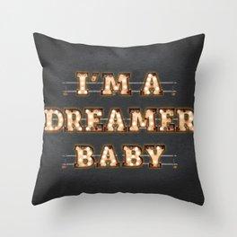 I'm a Dreamer Baby Throw Pillow