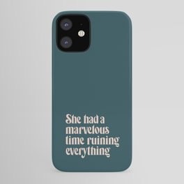 She Had a Marvelous Time | Blue | Hand Lettered Typography iPhone Case