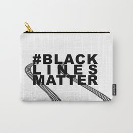 #BLACKLINESMATTER Carry-All Pouch
