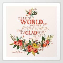 Dear Old World Anne of Green Gables Art Print
