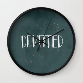Devoted Themselves Wall Clock
