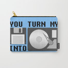 You turn my floppy disk into hard drive Carry-All Pouch
