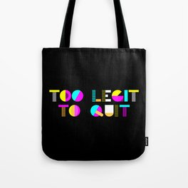 too legit Tote Bag