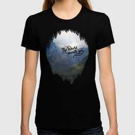 The World awaits you T-shirt