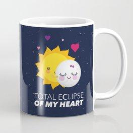 Total eclipse of my heart Coffee Mug