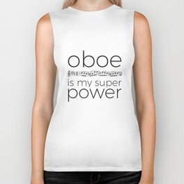 Oboe is my super power (white) Biker Tank