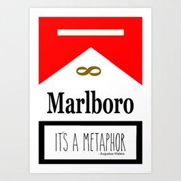 It's A Metaphor Art Print
