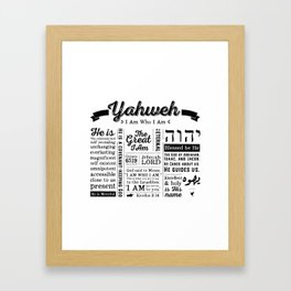 YAHWEH - I AM Who I Am - Names of God Framed Art Print